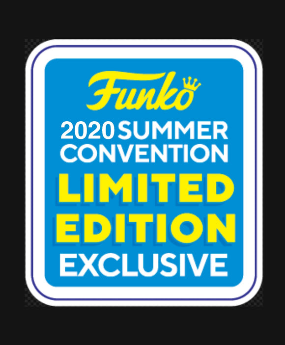 Summer 2020 Convention Exclusive Pops