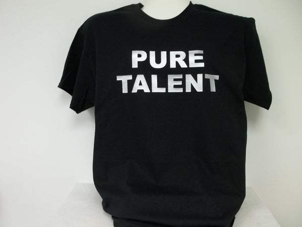 Pure Talent T-Shirt