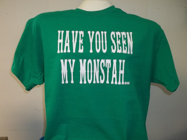 Have You Seen My Monstah Boston Red Sox T-Shirt