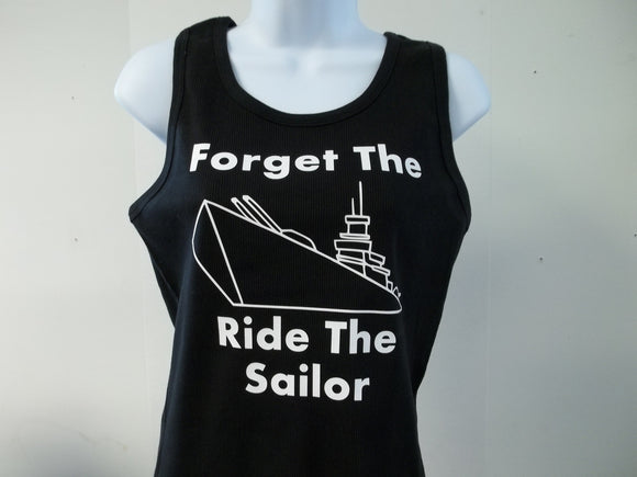 Forget the Ship Ride The Sailor Navy Tank Top