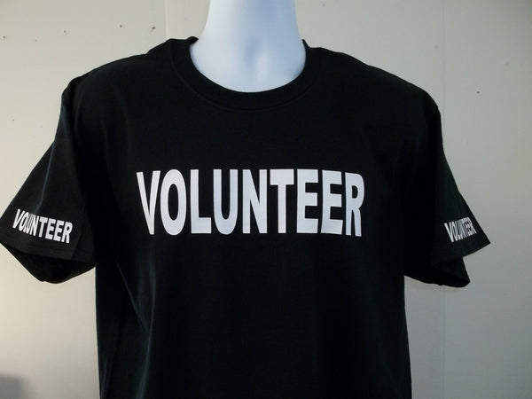 VOLUNTEER T-Shirt Printed Front, Back and Both Sleeves with Your Choice of Colors, Free Shipping in USA