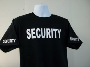 SECURITY T-Shirt Printed Front, Back and Both Sleeves with Your Choice of Colors, Free Shipping in USA