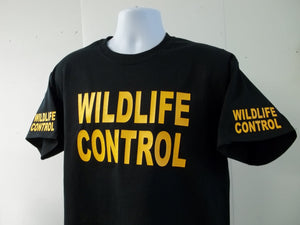 WILDLIFE CONTROL T-Shirt Printed Front, Back and Both Sleeves with Your Choice of Colors on 100% cotton, Free Shipping in USA
