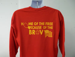 US Military Home Of The Free Because Of The Brave Long Sleeve T-Shirt Choose Your Branch