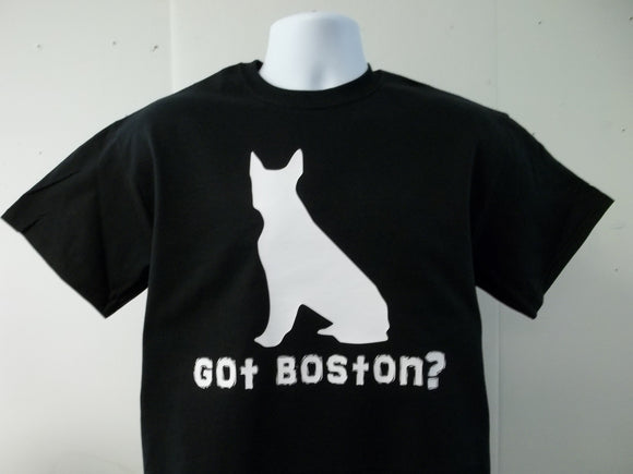 Got Boston Terrier T-Shirt