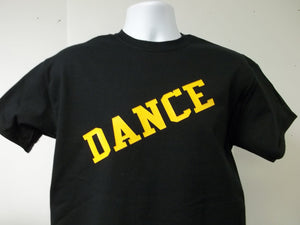 Dance T-Shirt Printed Front, Back and Both Sleeves with Your Choice of Colors, Free Shipping in USA