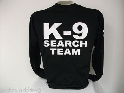 K-9 Search and Rescue/Search Team Long Sleeve T-Shirt