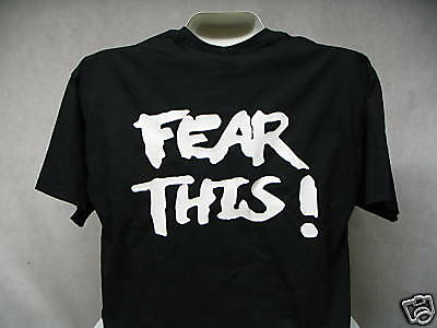 Fear This Biker T-Shirt, Fear This, No Fear Shirt,   XL