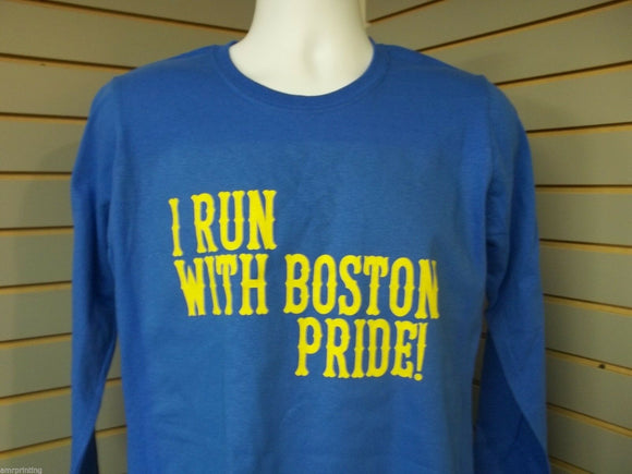 I Run With Boston Pride, Marathon Long Sleeve T-Shirt