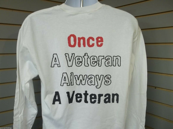 Once A Veteran Always A Veteran Military American Flag Long Sleeve T-Shirt