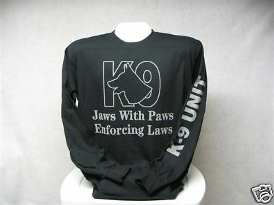 Jaws With Paws Enforcing Laws Long Sleeve T-Shirt, K-9 Unit, K9,,LG