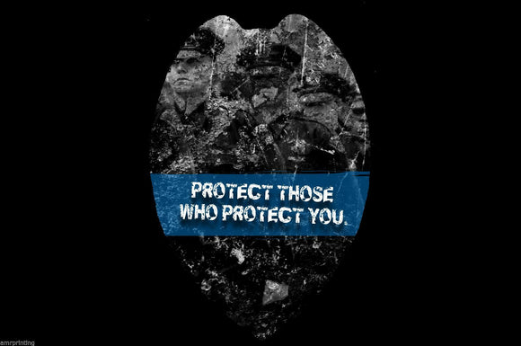 Protect Those Who Protect You Blue Sublimated Police Lives Department T-Shirt