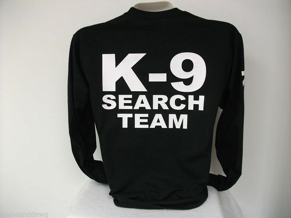 K-9 Search And Rescue Long Sleeve T-Shirt, Choose your Shirt & Print Colors,