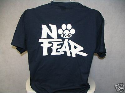 No Fear K9 Shirt, No Fear, K9 Shirt, Police K9 ,blu, 3X