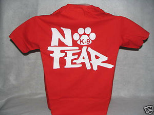 No Fear K9 Shirt, No Fear, K9 Shirt, Police K9 , rd, LG