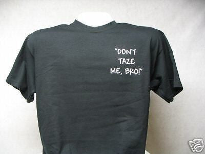 Don't Taze Me Bro Long Sleeve T-Shirt, Printed Front and Back