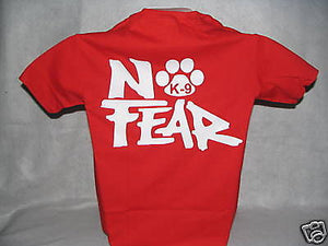 No Fear K-9 T-Shirt