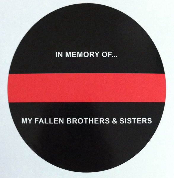 "Thin Red Line In Memory of our Fallen Brothers and Sisters 5"" Decal"