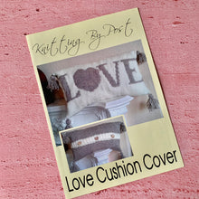 Load image into Gallery viewer, Knitting By Post, Love Cushion Cover