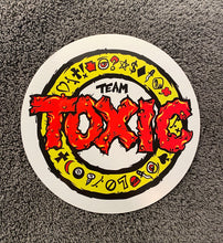 "Load image into Gallery viewer, Team Toxic BIG 6"" Round Sticker"