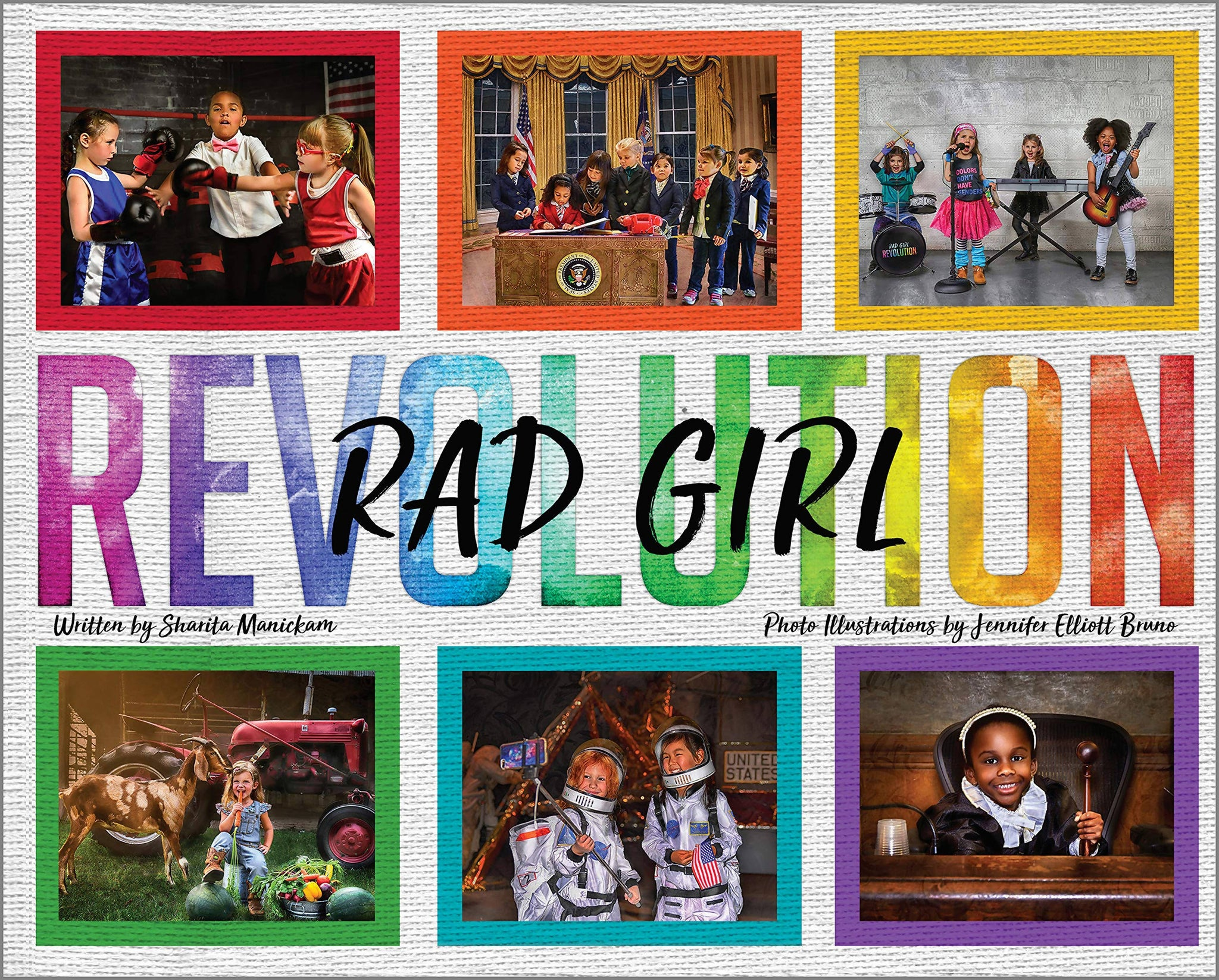 RAD Girl Revolution: the children's book for little girls with BIG dreams