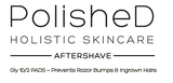PolisheD Holistic Skincare Shave Recovery Kit