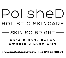 "PolisheD Holistic Skincare ""SKIN SO BRIGHT"" Face and Body wash"
