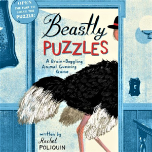 BEASTLY PUZZLES: A BRAIN BOGGLING ANIMAL GUESSING GAME