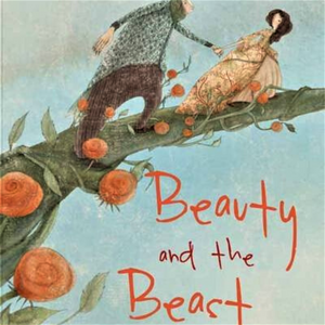 BEAUTY AND THE BEAST: ILLUSTRATED BY MANUELA ADREANI