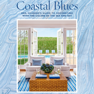 COASTAL BLUES - DECORATING WITH THE COLOURS OF THE SEA AND SKY