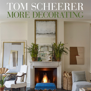 TOM SCHEERER: MORE DECORATING