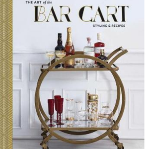 THE ART OF THE BAR CART / VANESSA DINA & ANTONIS ACHILLEOS