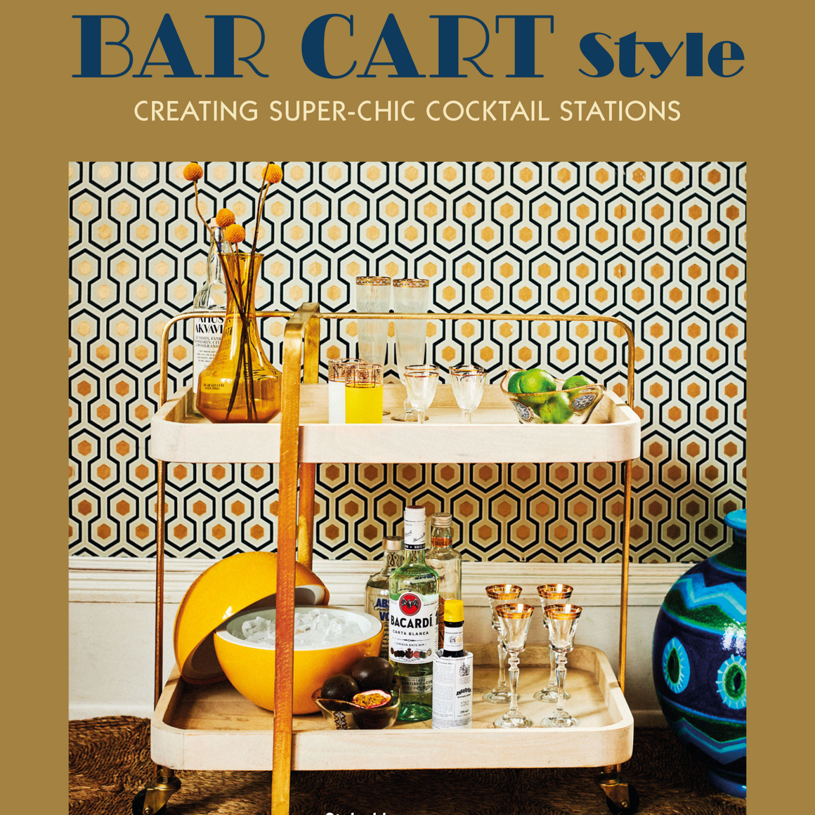 BAR CART STYLE / RYLAND PETERS & SMALL