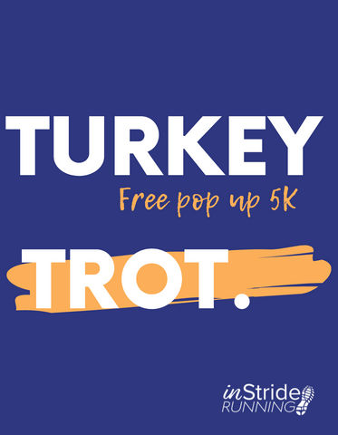 TURKEY TROT - POP UP 5K