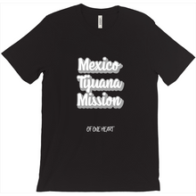 Load image into Gallery viewer, Mexico Tijuana Mission T-Shirt