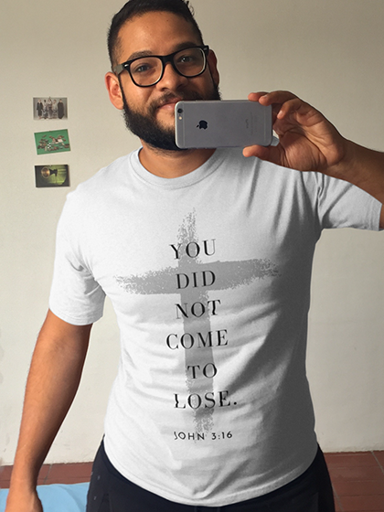 J316 T-shirt – You Did Not Come To Lose