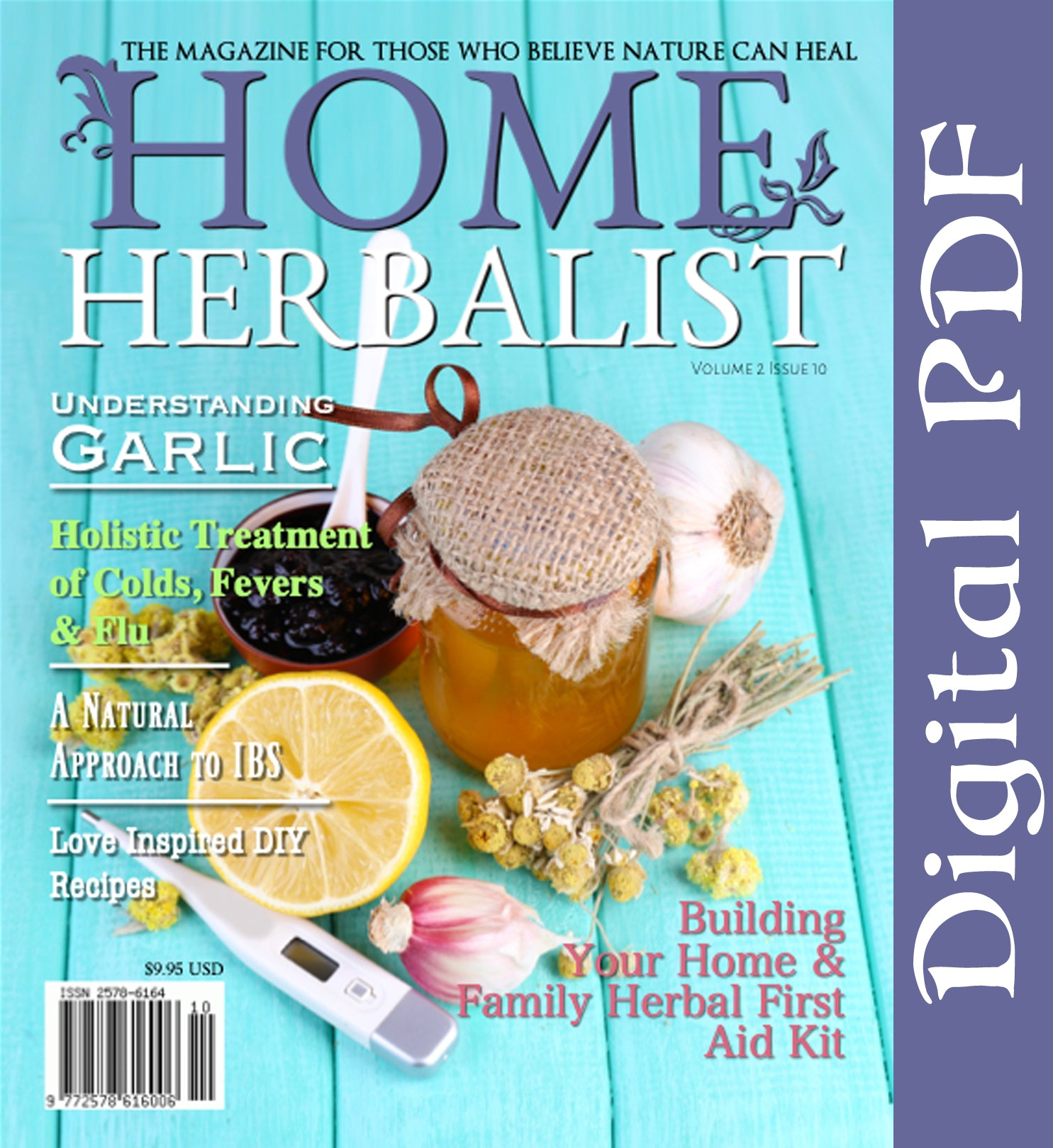 Issue #010 Building Your Home & Family Herbal First Aid Kit