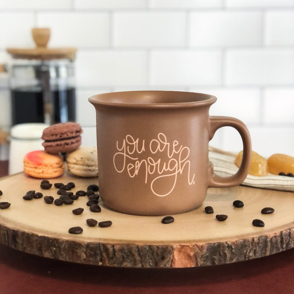 you are enough coffee mug by made for mama shop