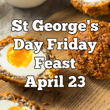 Load image into Gallery viewer, April 23 Friday Feast - St George's Day, Scotch Eggs, Trifle & Jane's Meringue Kisses