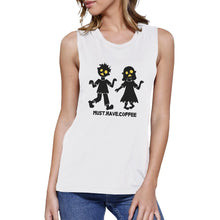 Load image into Gallery viewer, Must Have Coffee Zombies Womens White Muscle Top