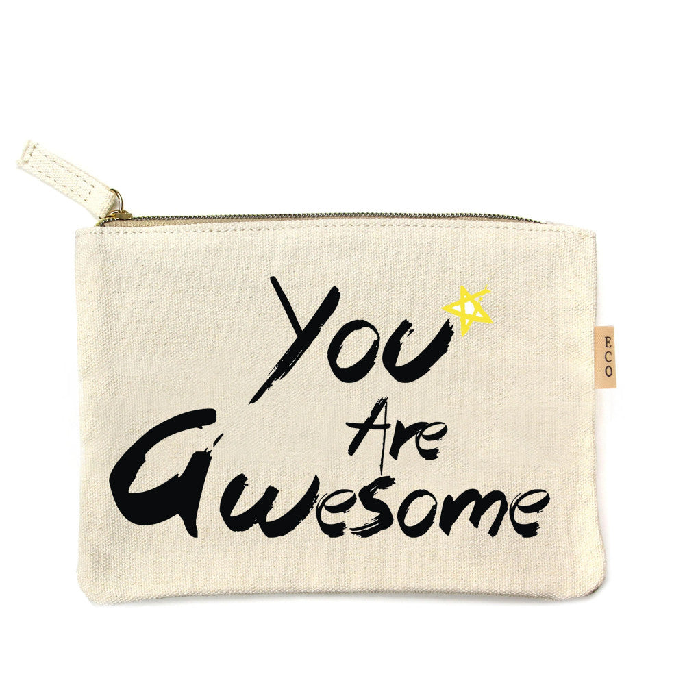 You are Awesome Canvas Pouch