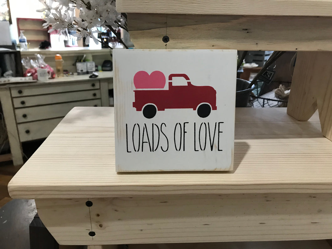 Loads of Love sign