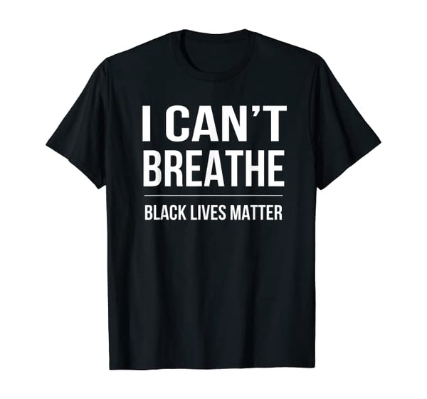 I Can't Breathe Men's Tee