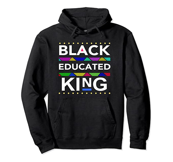 Black Educated King Hoodie - Visibly Black