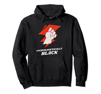 Unapologetically Black Fist Hoodie
