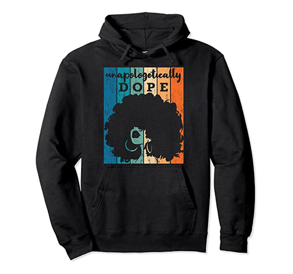 Unapologetically Dope Hoodie