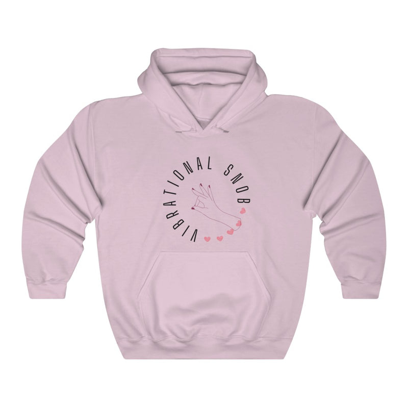 A pink hoodie with a quote Vibrational Snob