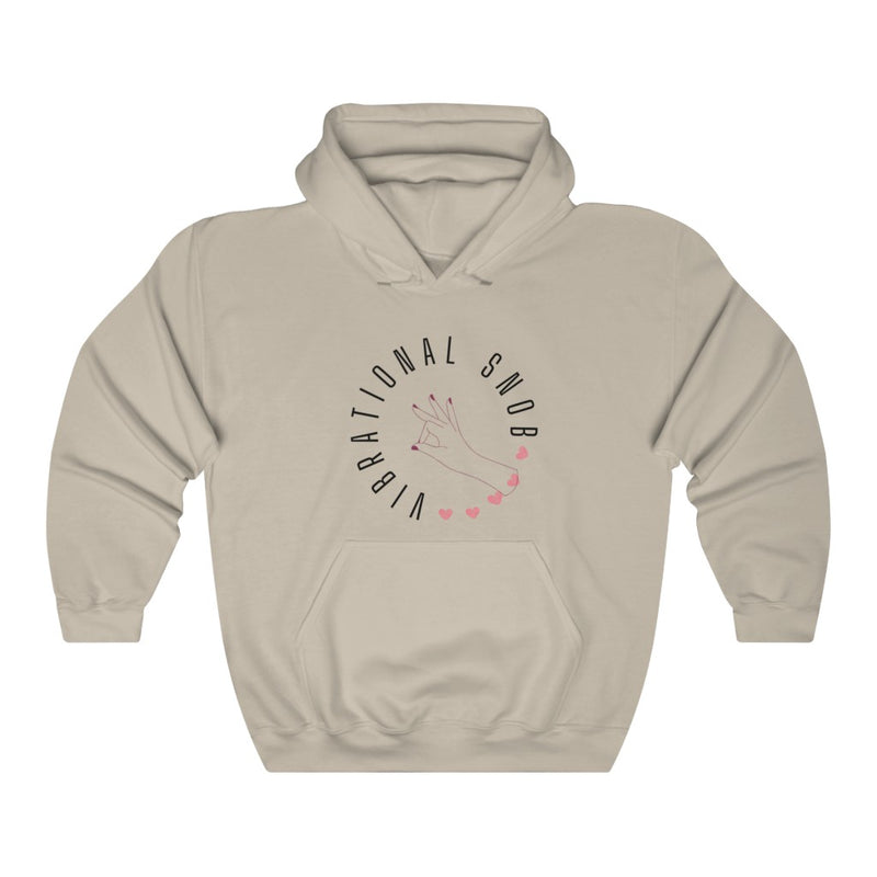 A sand hoodie with a quote Vibrational Snob