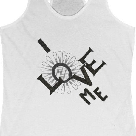 Women's white tank racerback with a quote I love me
