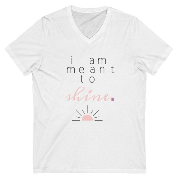 Women's white v-neck t-shirt with a quote I am meant to shine